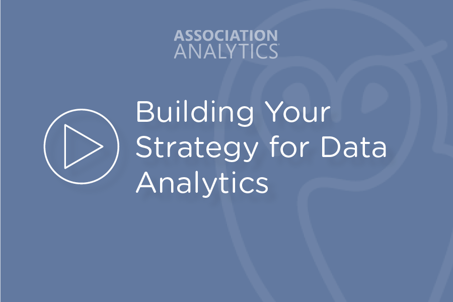 Building Your Strategy for Data Analytics